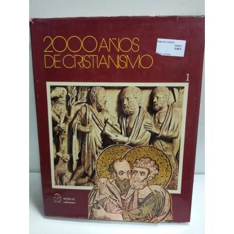 2000 años de cristianismo vol 1