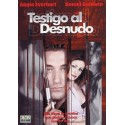 DVD Testigo al desnudo