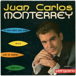 Juan Carlos Monterrey – Te Han Visto Con Otro / Dile / Uno De Tantos / Sukiyaki