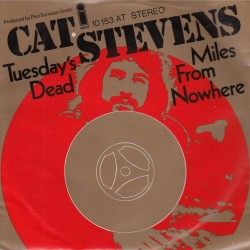Cat Stevens – Tuesday's Dead / Miles From Nowhere