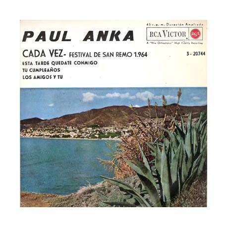 Paul Anka – Ogni Volta / Stasera Resta Con Me / Il Tuo Compleanno / Gli Amici E Tu