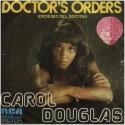 Carol Douglas – Doctor's Orders (Órdenes Del Doctor)