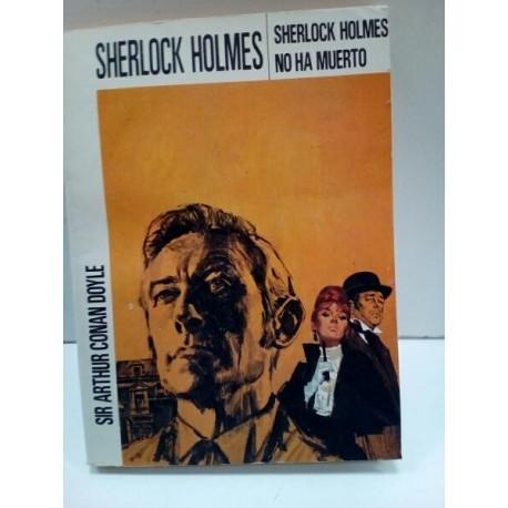 Sherlock Holmes no ha muerto