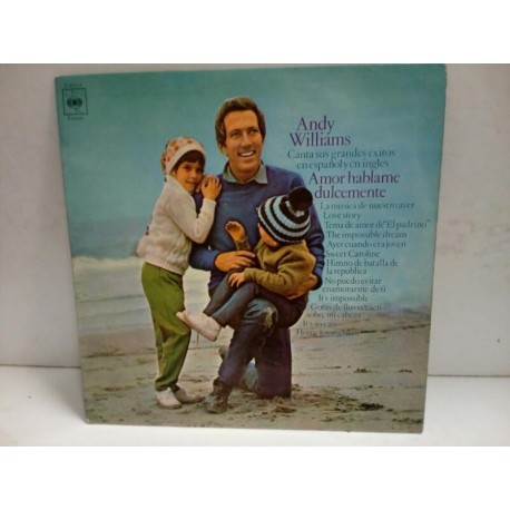 Vinilo Andy Williams. Amor hablame dulcemente