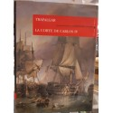 Trafalgar: La corte de Carlos IV