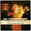 Los 3 Sudamericanos / Roy Etzel – Cándida / El Funeral Del Labrador / Puerto Rico / Mister Trumpet