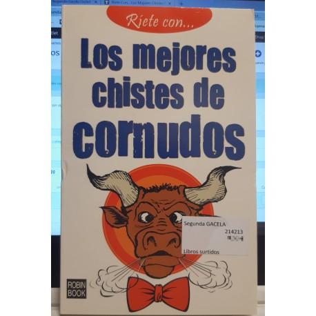 RÍETE CON... LOS MEJORES CHISTES DE CORNUDOS .