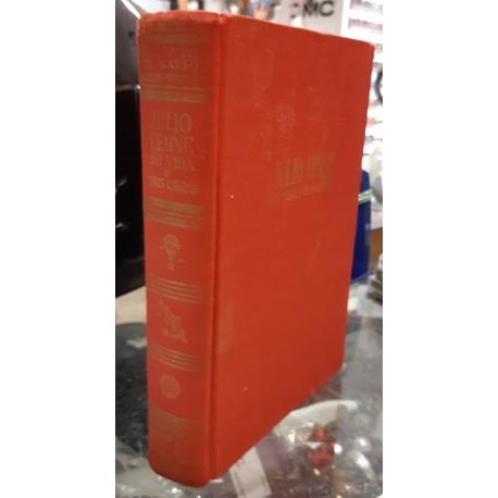 Julio Verne. Su vida y sus obras.